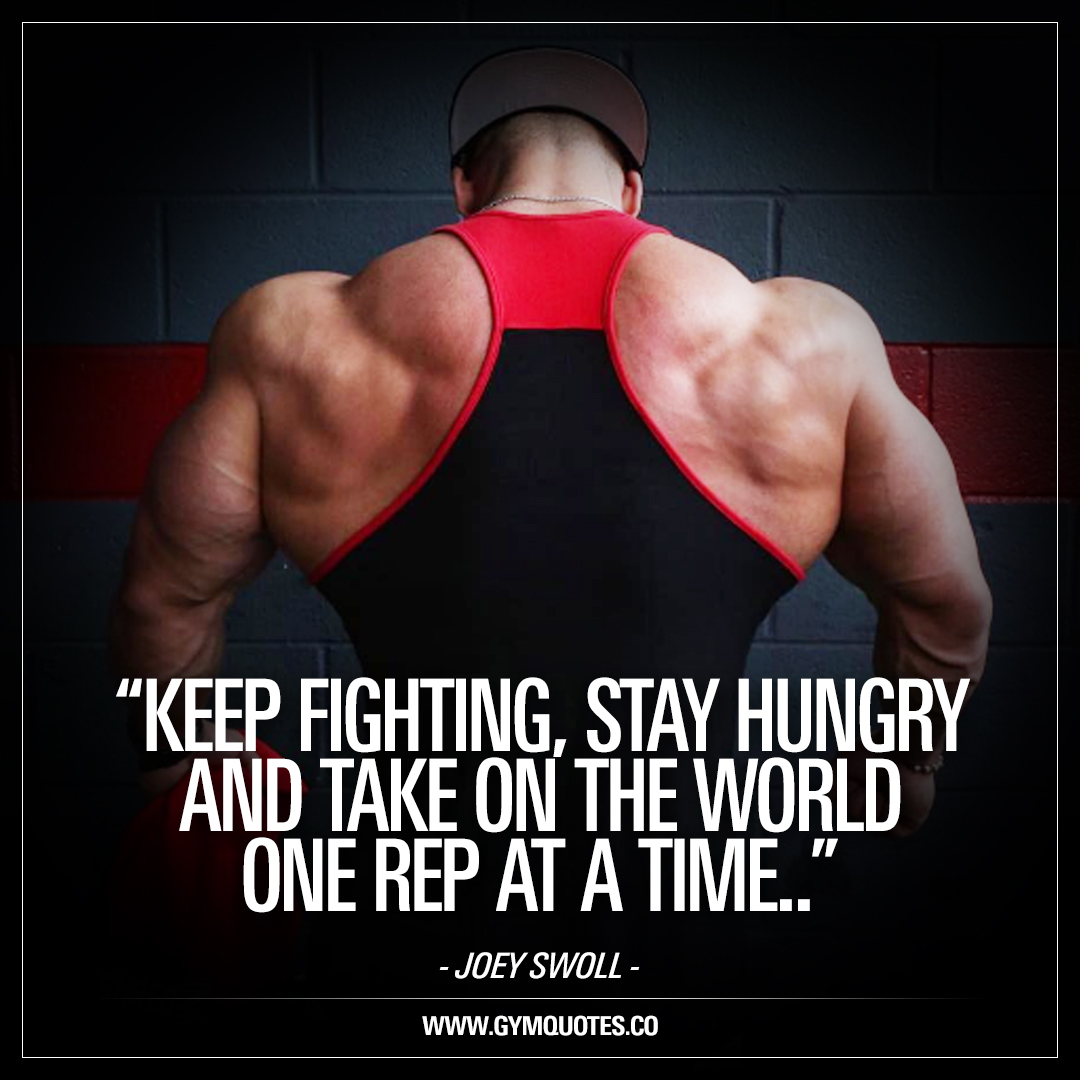 Take On The World One Rep At A Time Joey Swoll Quotes On Gymquotes