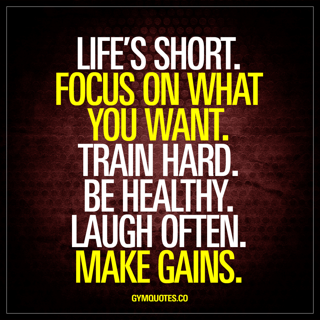 Quotes Short Life's Shortfocus On What You Wanttrain Hardbe Healthy  Gym