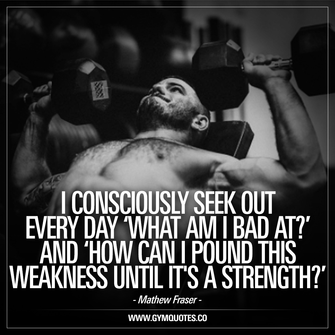 Crossfit Quotes I Consciously Seek Out Every Day  Crossfit Mathew Fraser Quotes