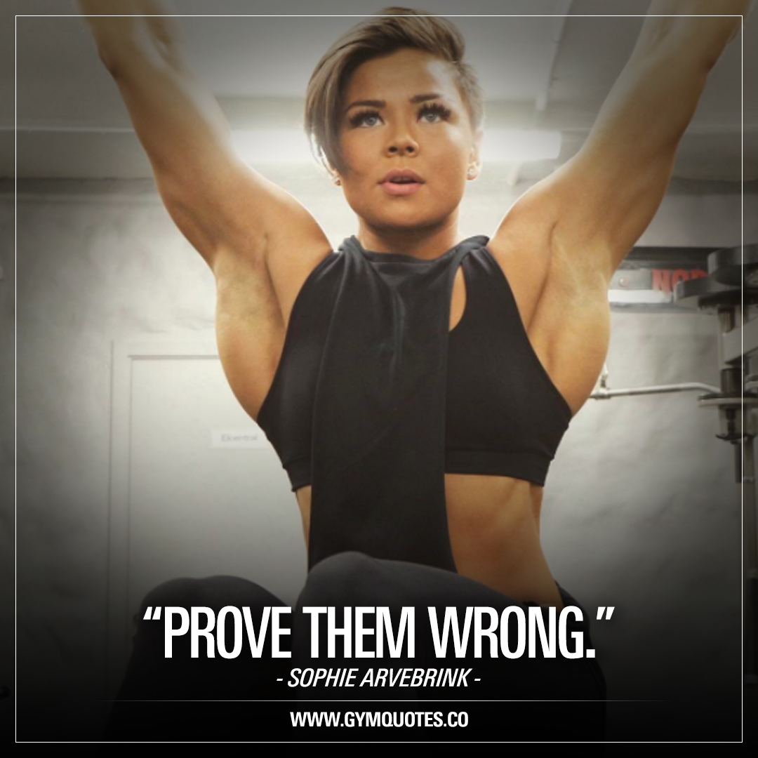 Prove Them Wrong Quotes Inspirational Quote Prove Them Wrong  Sophie Arvebrink
