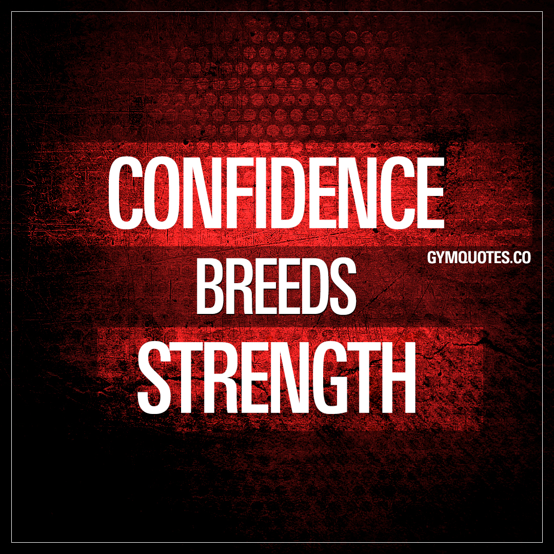 Confidence Quotes: Get Your Motivational Training Quotes