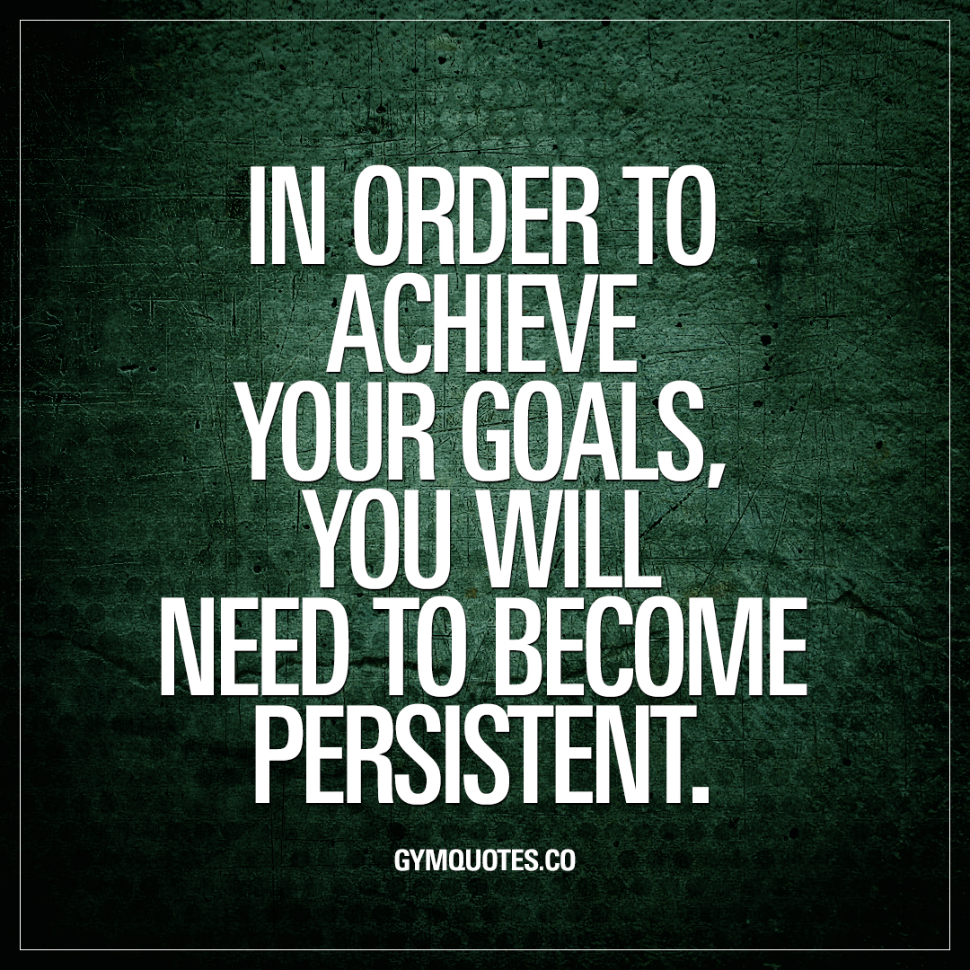 Achieving Goals Quotes: Get Your Motivational Training Quotes