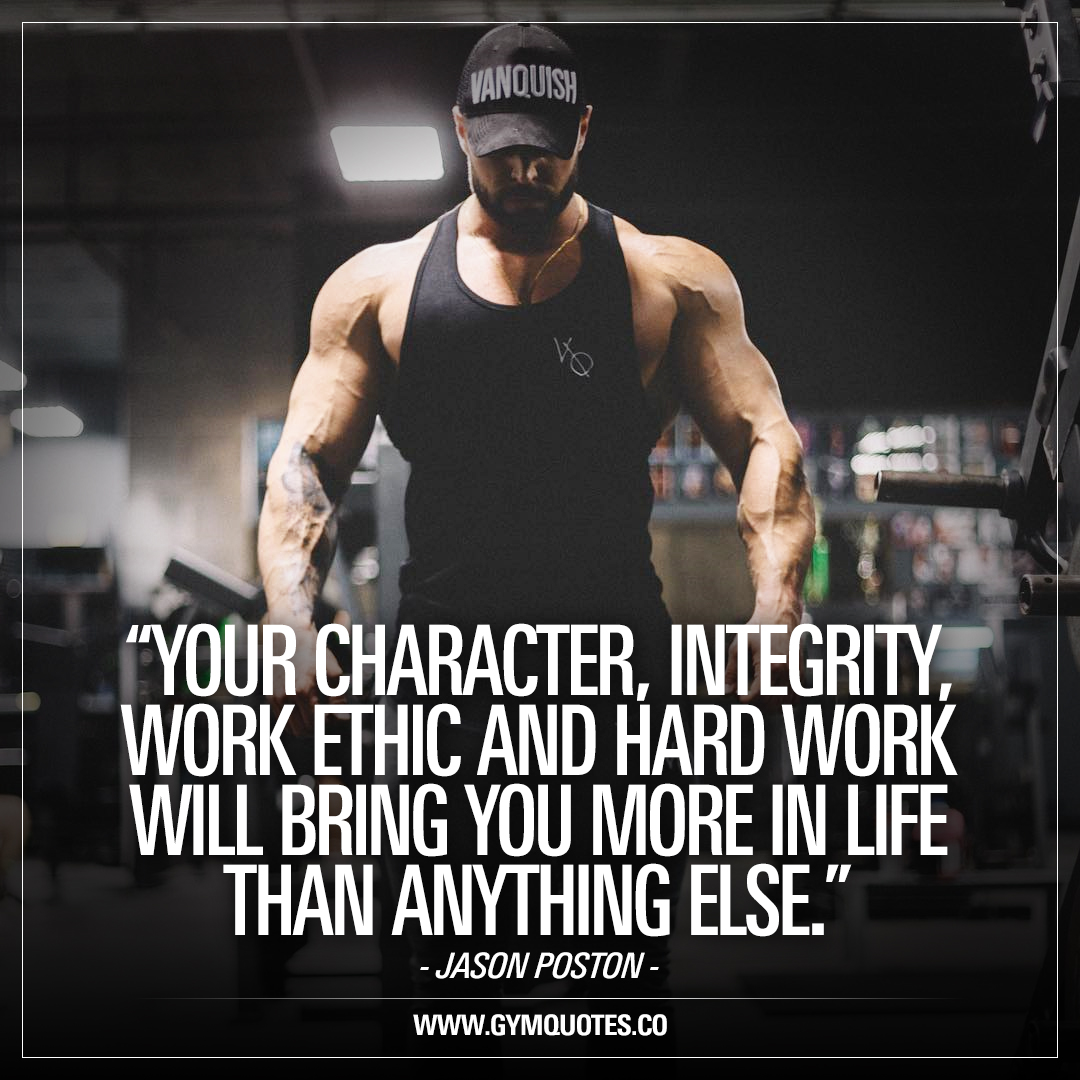 Jason Poston quote: Your character, integrity, work ethic ...