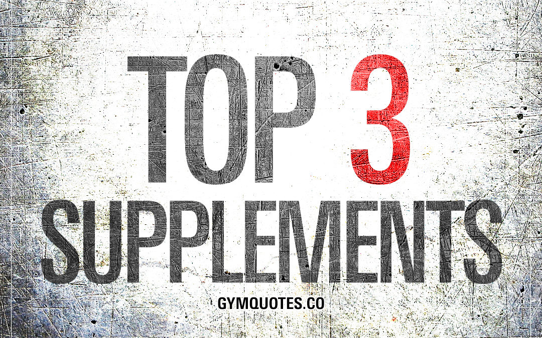Top 3 Supplements For Faster Muscle Gain And Recovery.