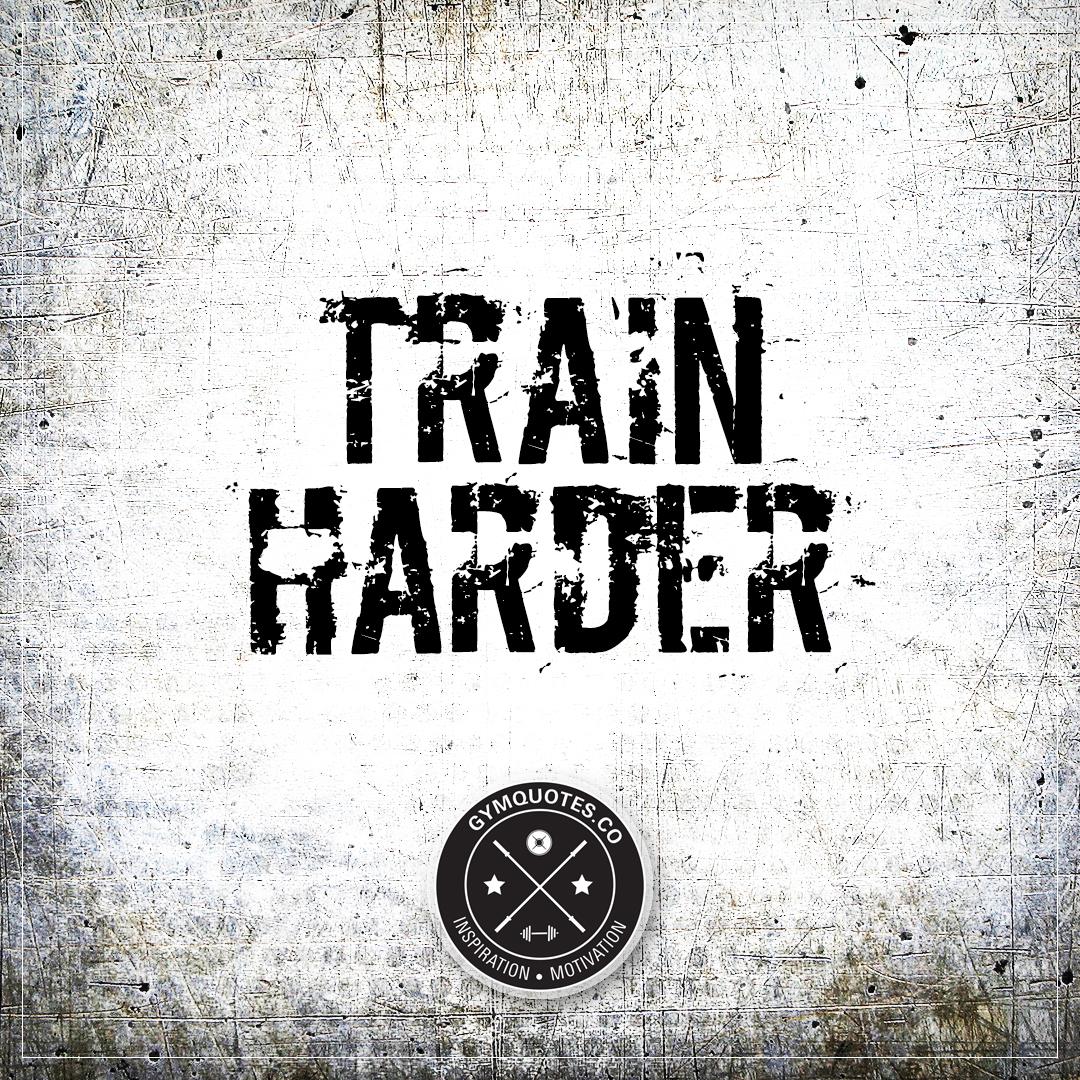 Train harder.
