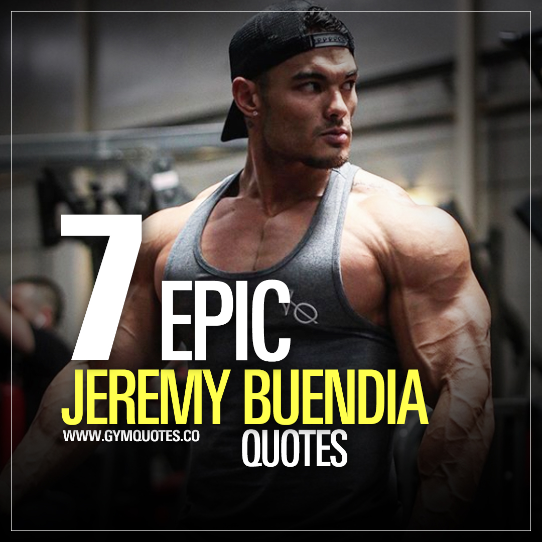 7 Epic Quotes From Mens Physique Olympia Champ Jeremy Buendia!