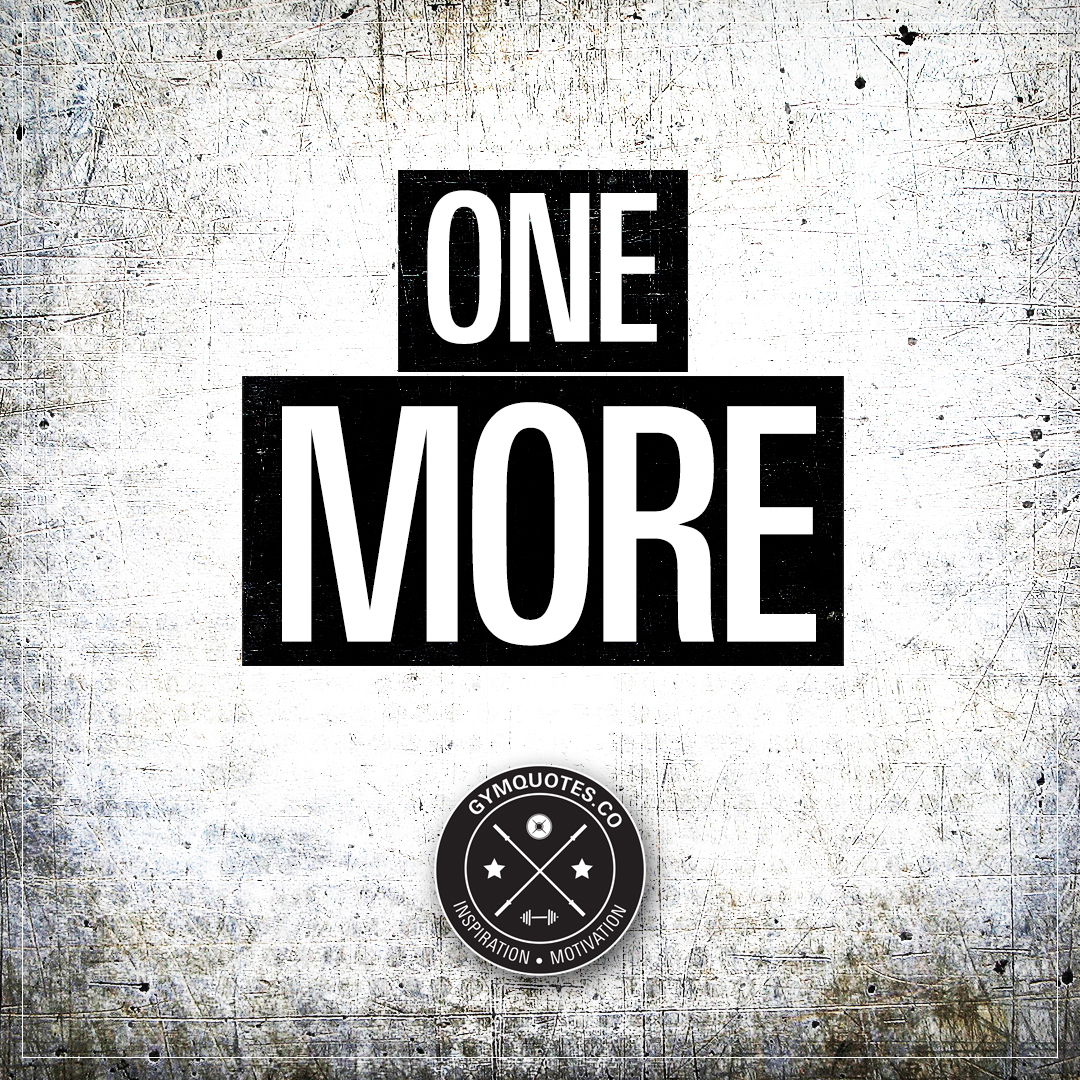 Training quote: One more rep | GymQuotes.co