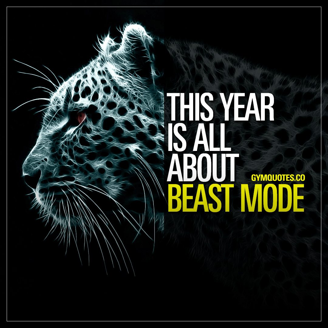 Best Beast Mode Quotes: This year is all about beast mode | Gym Quotes