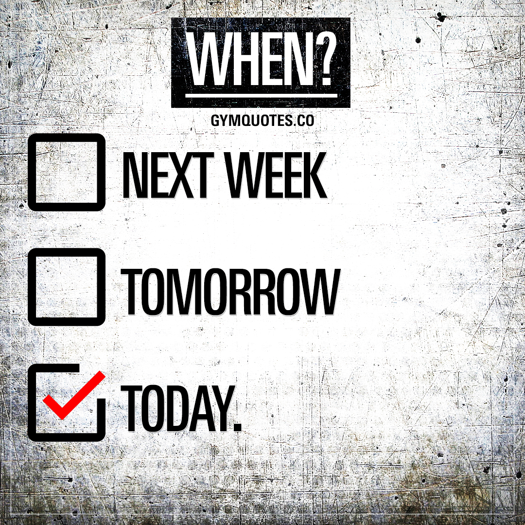 When? Today.