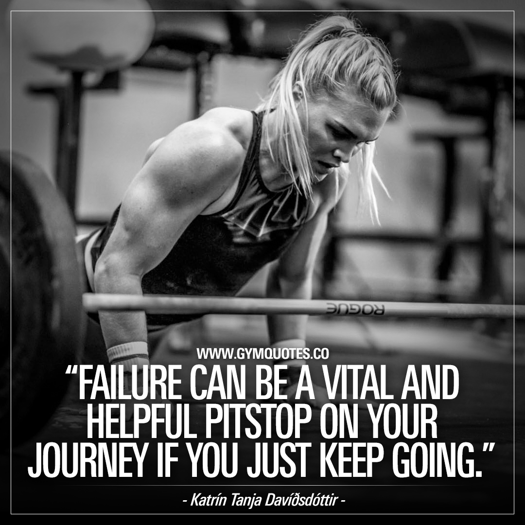 Katrín Tanja Davíðsdóttir: Failure is only a failure if you vies it as a destination.