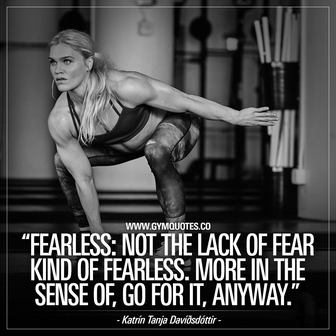 Katrín Tanja Davíðsdóttir quote: Fearless.