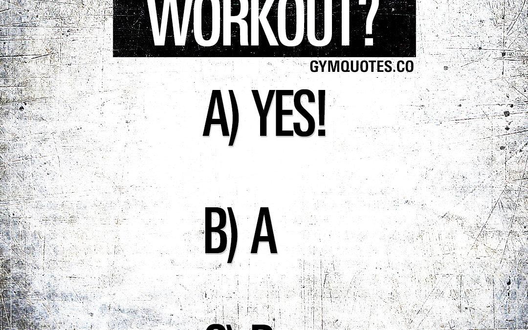 Friday night workout?